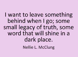Nellie L. McClung Quote