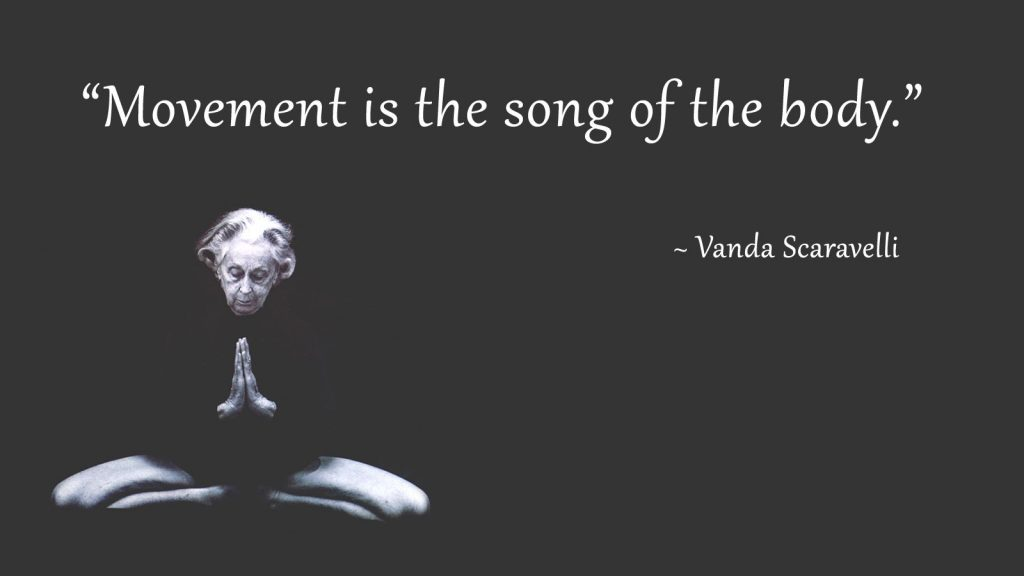 Vanda Scaravelli Quote